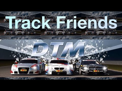 Track Friends | DTM 2a temporada  | 1a etapa | Barcelona GP  |