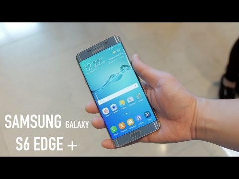 Samsung Galaxy S6 Edge+ (Plus) Hands On and Impressions!