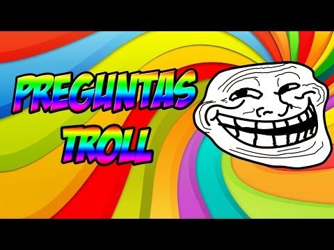 PREGUNTAS TROLL - YouTube