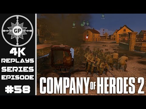 Company of Heroes 2 4K Replays #58 - All-American Firepower
