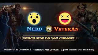 NERDS RULE THE WORLD!  Nerds vs Veterans | Immortal Conquest