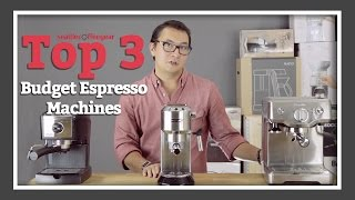 Top 3 Budget Espresso Machines | SCG
