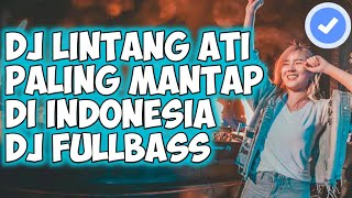 Download DJ LINTANG ATI (MENDEM KANGEN) PALING MANTAP ♫ REMIX FULLBASS TERBARU