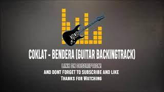 Coklat - Bendera Guitar Backingtrack