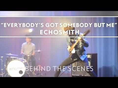 Echosmith - Everybody's Got Somebody But Me [Extras]