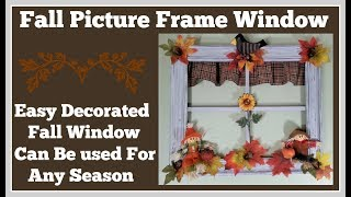Fall Picture Frame Window🍂 Diy So Many Ways to Decorate
