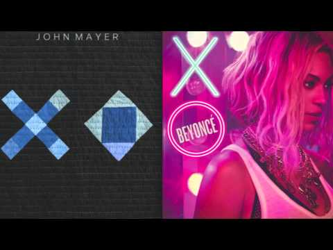XO - John Mayer & Beyonce Mashup