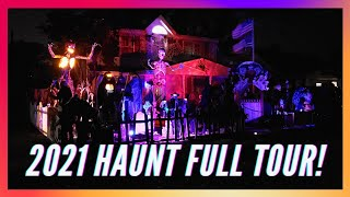 My 2021 Haunt Full Tour! Night-time (95% done)