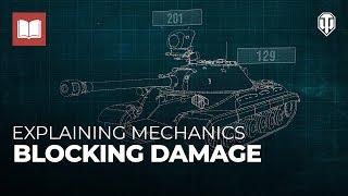 Explaining Mechanics: How to Block Damage