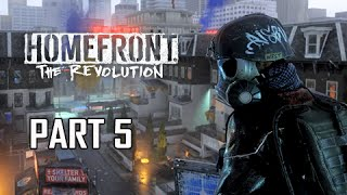 Homefront The Revolution Walkthrough Part 5 - Revolt #2 (PC Ultra Let's Play Commentary)