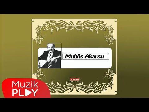 Muhlis Akarsu - Ah Neyleyim Gönül