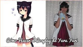 Cómo hacer el Cosplay de Yuru Yuri / How to make a Cosplay Yuru Yuri