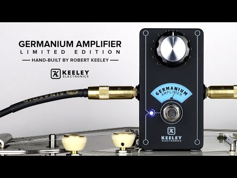 Keeley Electronics - Germanium Amplifier Limited Hand Built Edition