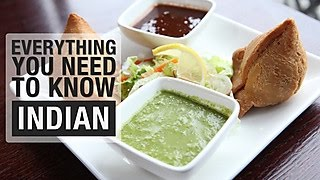 Everything You Need to Know About Indian Cuisine