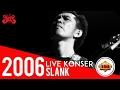 Slank - Virus   Konser Ancol 27 Desember 2006