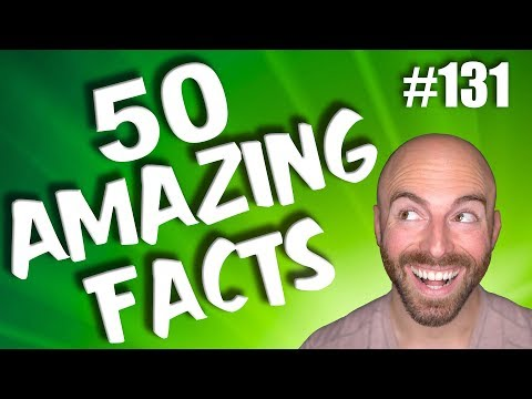 50 AMAZING Facts to Blow Your Mind! #131