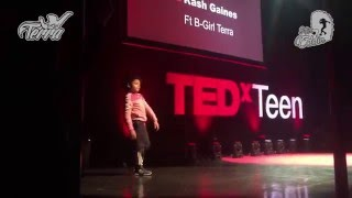 BGirl Terra Dance Performance at TedXTeen 2016 Presented by Kash Gaines