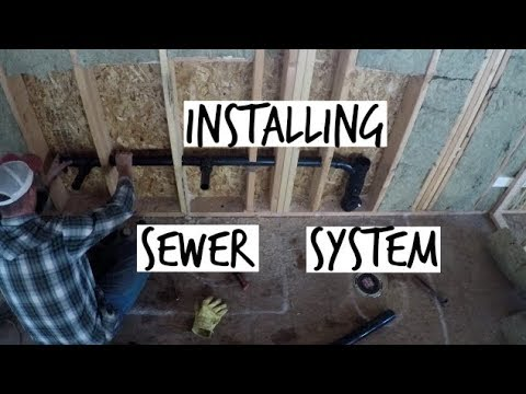 DIY Home Build: Installing Sewer Lines (Upstairs and Downstairs)