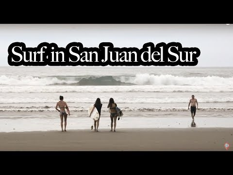 BEST SURF Beach in San Juan del Sur?