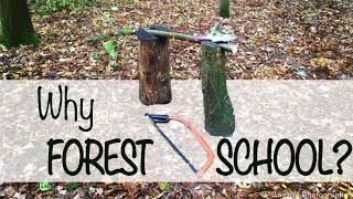 Forest Schooled Podcast - Why Forest School?