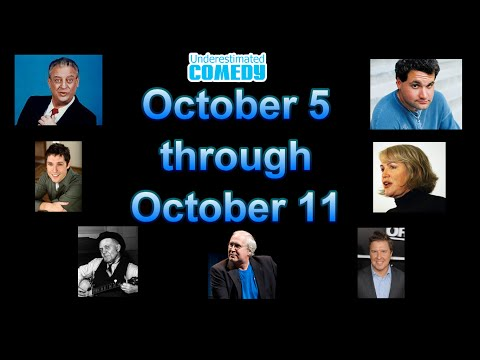 This Week in Comedy History 10/05 to 10/11