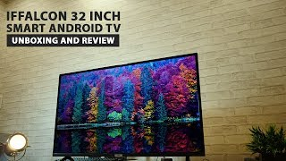 iFfalcon 32 inch Android Smart HD TV - Unboxing and Review