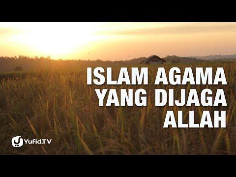 Dakwah Islam: Islam Agama yang Dijaga Allah - Ustadz Abdullah Taslim - 5 Menit yang Menginspirasi