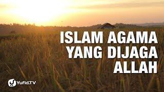 Video Dakwah Islam: Islam Agama yang Dijaga Allah - Ustadz Abdullah Taslim - 5 Menit yang Menginspirasi download MP3, 3GP, MP4, WEBM, AVI, FLV September 2018