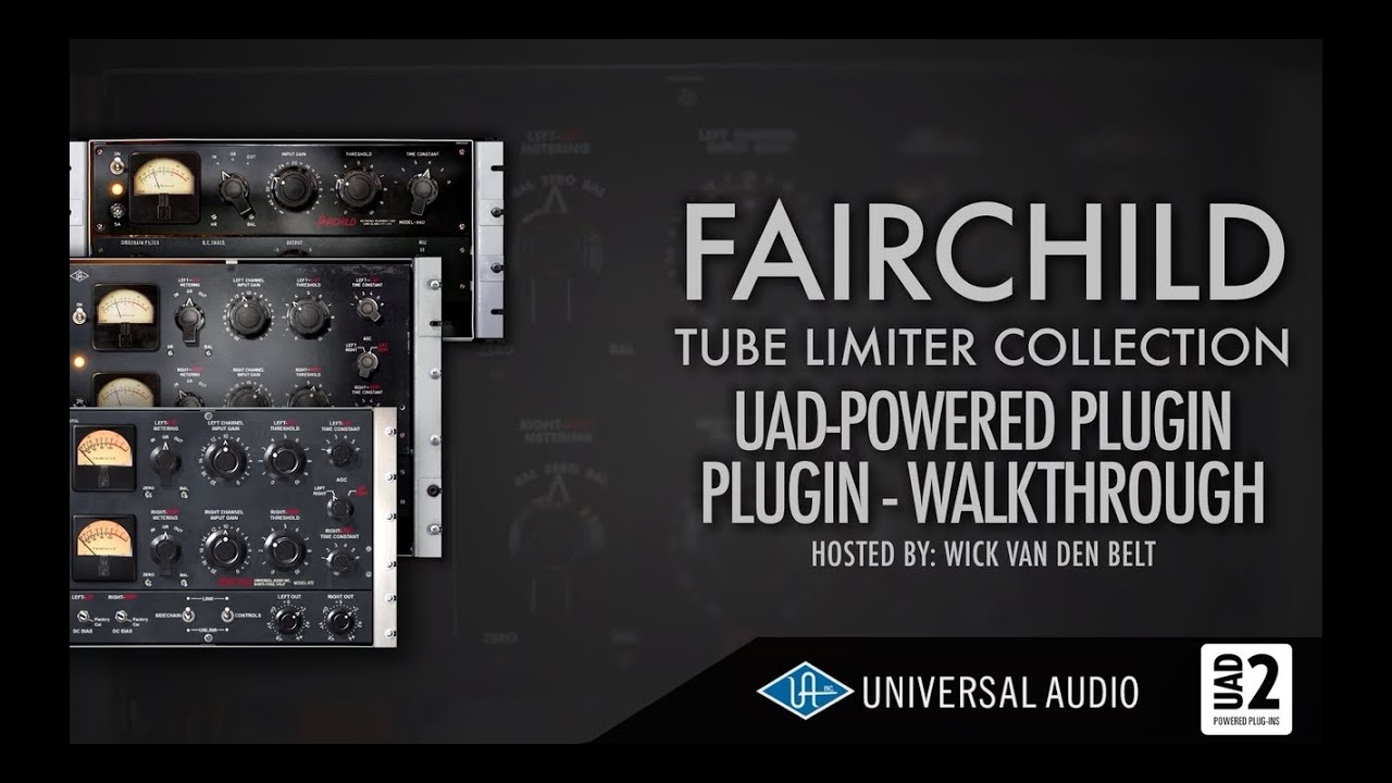 UAD - FairChild plugin collection walkthrough