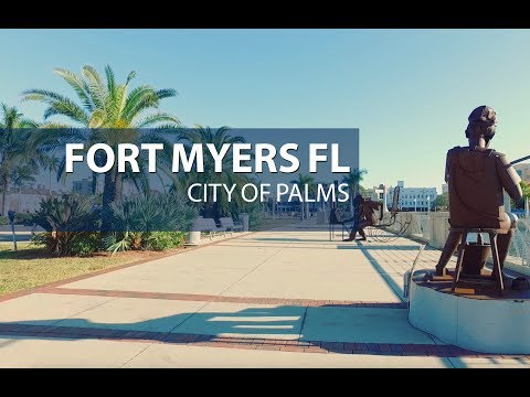 "Fort Myers Florida ""City of Palms"" 2018"