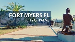 """Fort Myers Florida """"City of Palms"""" 2018"""