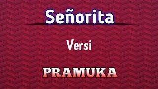 Señorita versi Pramuka