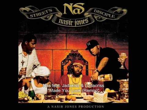Nas  Made You Look Remix feat Jadakiss & Ludacris