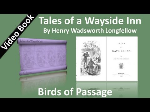 12 - Tales of a Wayside Inn - Birds of Passage
