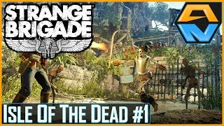 "STRANGE BRIGADE DLC Let's Play | Episode 1 | ""ISLE OF THE DEAD Part 1!"""