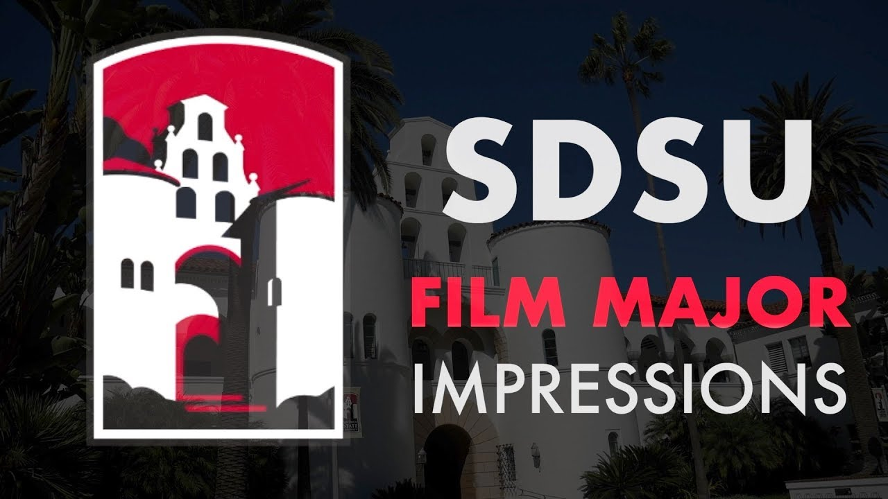 SDSU FILM PRODUCTION MAJOR - First Month Impressions!