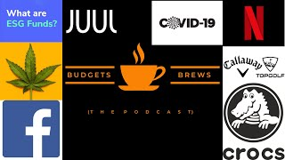 ESG | Pot | Facebook | TopGolf | Crocs | Netflix | Juul | COVID-19 | Morning Coffee Break 11/01/20