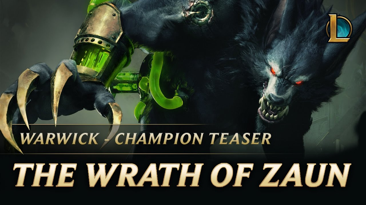 Warwick The Wrath Of Zaun Champion Teaser League Of Legends