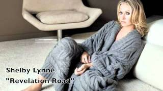 Watch Shelby Lynne Revelation Road video