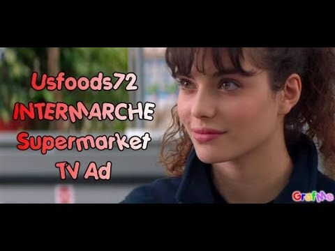 Intermarché French Supermarket TV Commercials - Usfoods72 France.