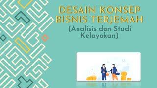 Desain Konsep Bisnis Terjemah: Studi Analisis Dan Kelayakan | Entrepreneurship Terjemah PBA UINSA