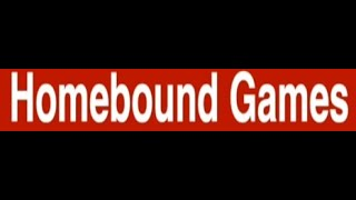 Homebound Games