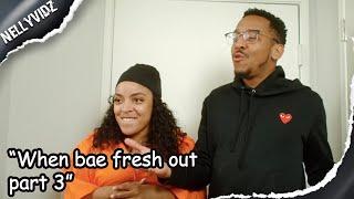 When bae fresh out part 3