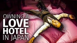 What Owning a Love Hotel in Japan is Like