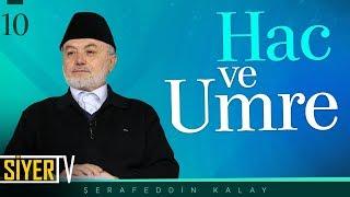 Hac ve Umre | Şerafeddin Kalay (10. Ders)