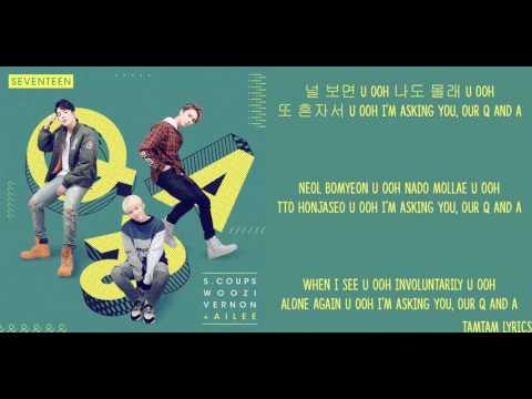 Q & A Lyrics - Seventeen X Ailee [Han,Rom,Eng]