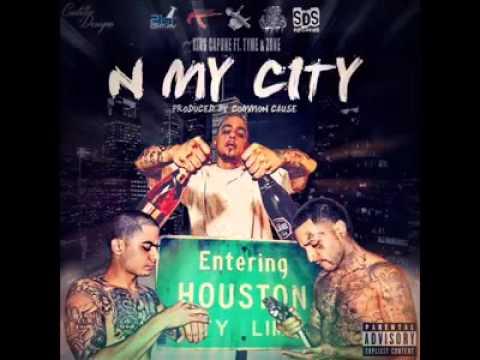 N My City King Capone Ft Tyme - Zone