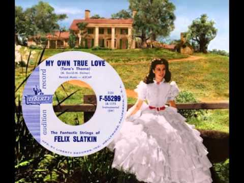 FELIX SLATKIN STRINGS - My Own True Love (Tara's Theme) (1961)
