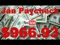 YouTube Fishing: Paycheck $966.93 - January 2017