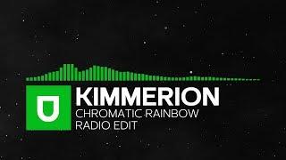 [Progressive House] - Kimmerion - Chromatic Rainbow (Radio Edit) [Umusic Records Release]